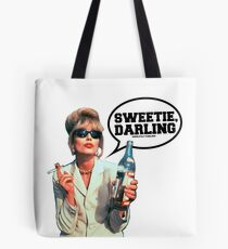 """Absolutely Fabulous - """"Sweetie, Darling"""" Patsy. Tote Bag"""
