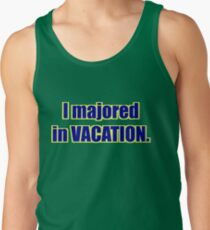 "High School Musical - ""I Majored in Vacation."" Shirt - Green Tank Top"