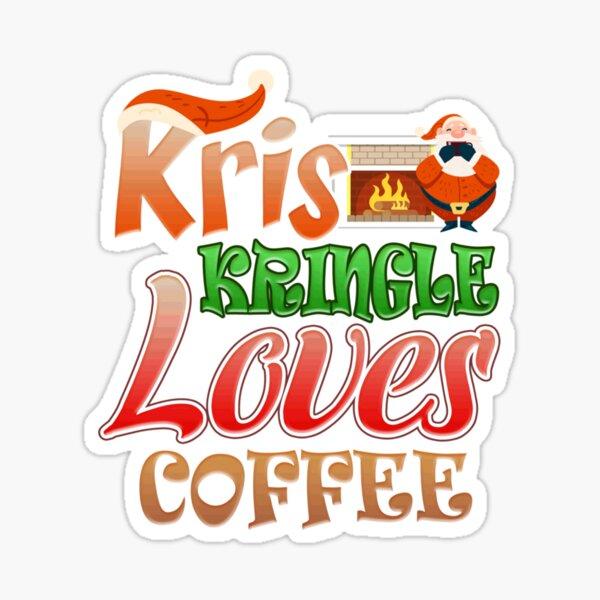 Kris Kringle Loves Coffee Sticker