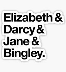 Elizabeth and Darcy and Jane and Bingley. (Pride and Prejudice) Black Helvetica Sticker