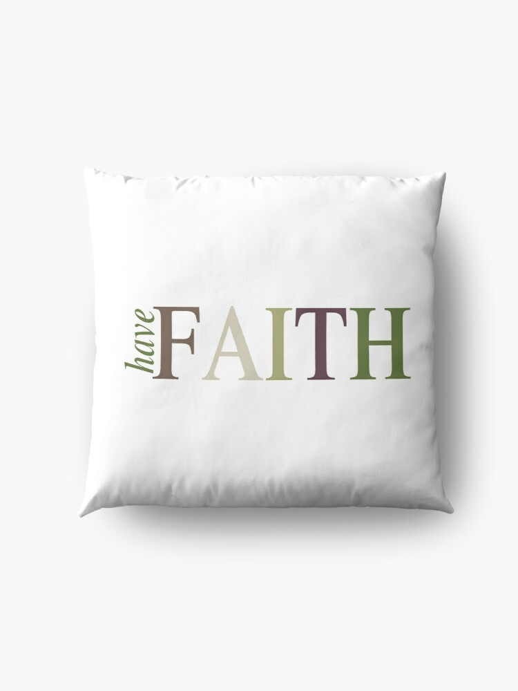 Alternate view of Have FAITH Floor Pillow