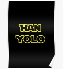 Han Solo #yolo Poster