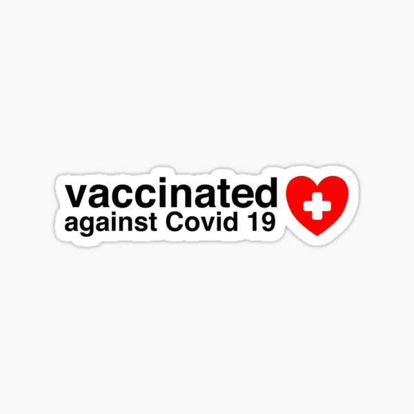vaccinated covid 19 Sticker
