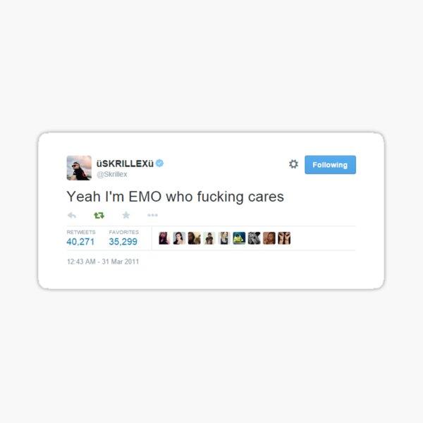 Yeah I'm EMO who fucking cares - Sticker Sticker
