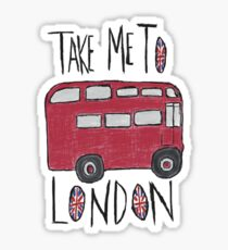 Take Me To London Sticker