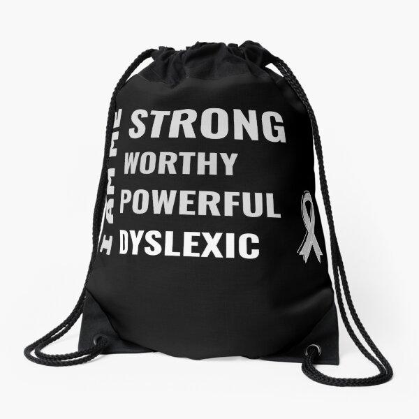 I am dyslexic Drawstring Bag