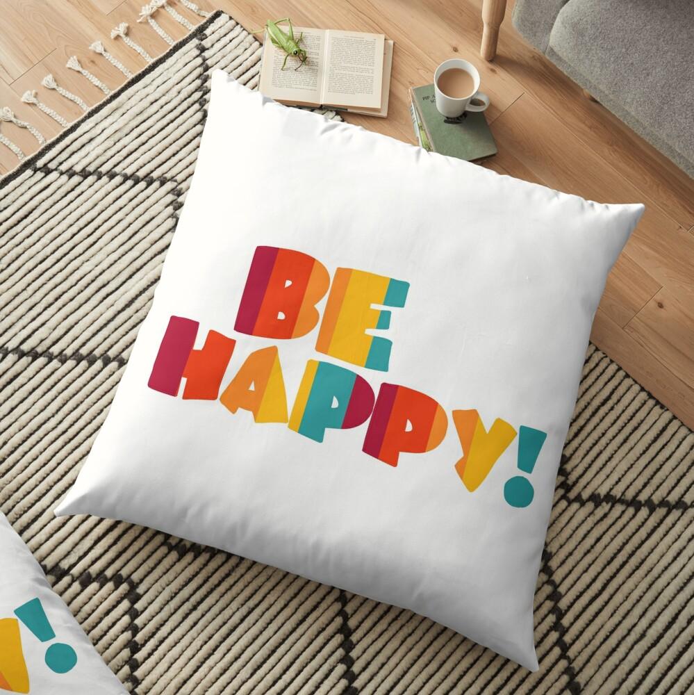 Be happy Floor Pillow