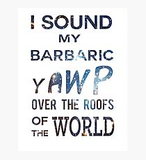 I Sound My Barbaric Yawp Galaxy Photographic Print