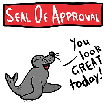 Seal of Approval by bluevanart