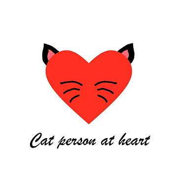 Cat person at heart by RavenMooreTees