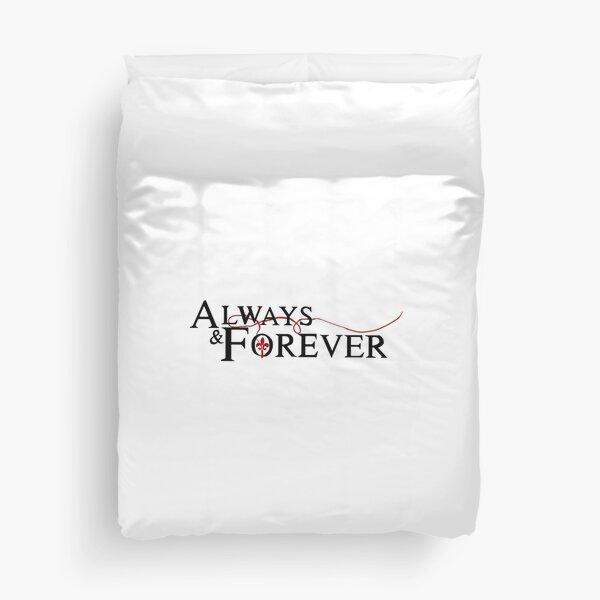 Always and forever  Duvet Cover