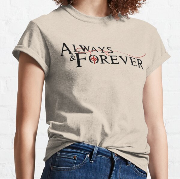 Toujours et pour toujours T-shirt classique