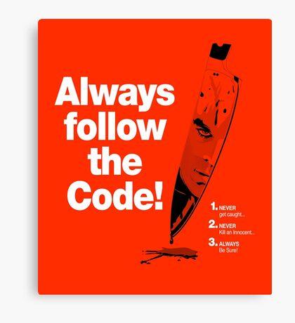 Dexter 'Always Follow The Code!' Canvas Print