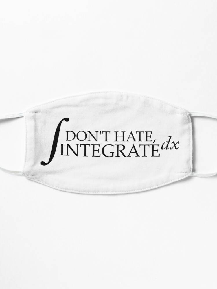 Alternate view of Don't Hate, Integrate Mask