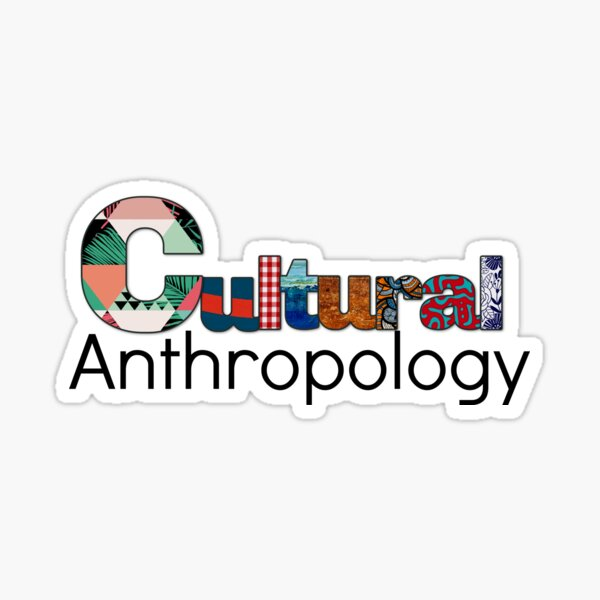 Cultural Anthropology Sticker
