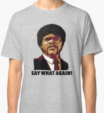Pulp Fiction Say What Again Classic T-Shirt