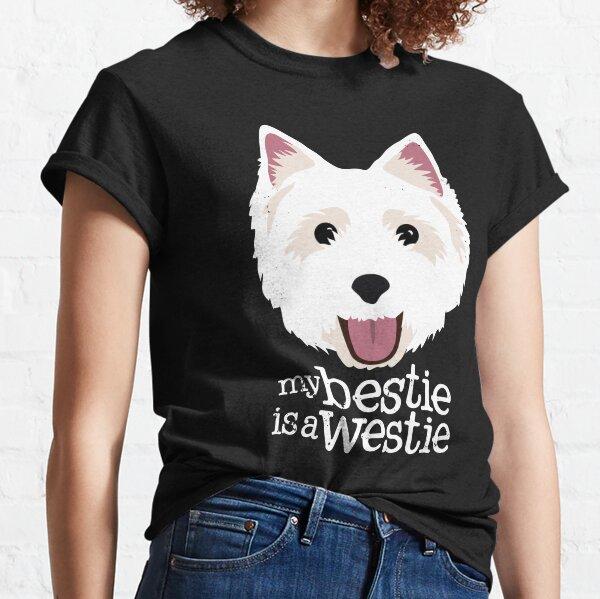 My Bestie is a Westie Classic T-Shirt
