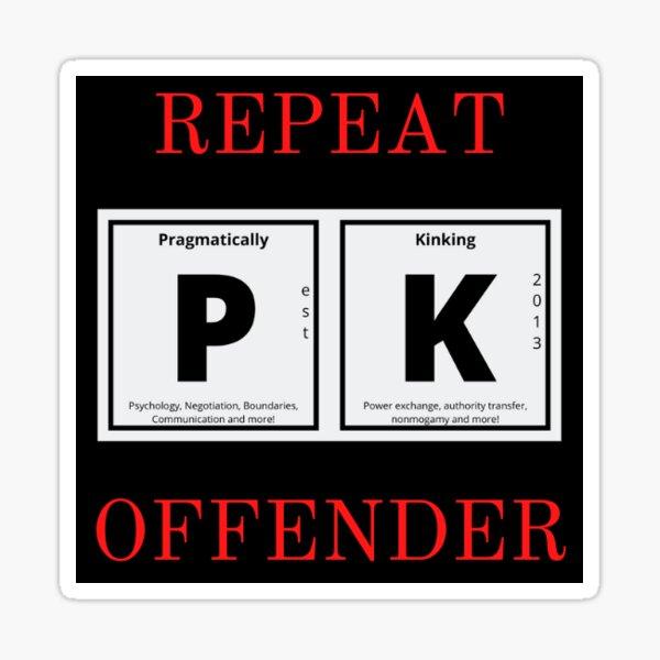 PK Repeat Offender Sticker