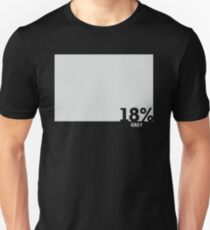18% Grey Test Tee Slim Fit T-Shirt