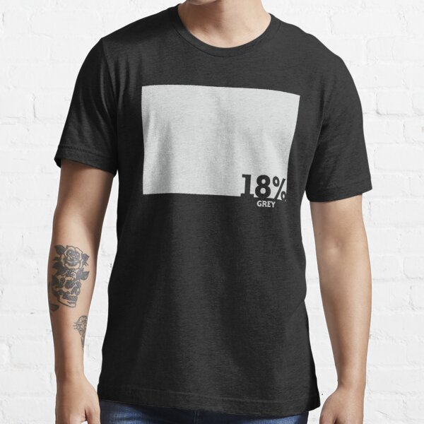 18% Grey Test Tee Essential T-Shirt