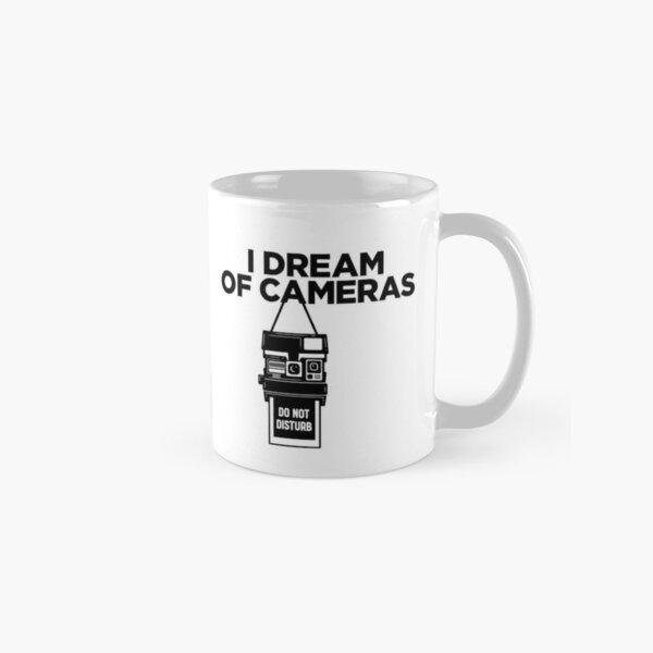 I Dream of Cameras  Classic Mug