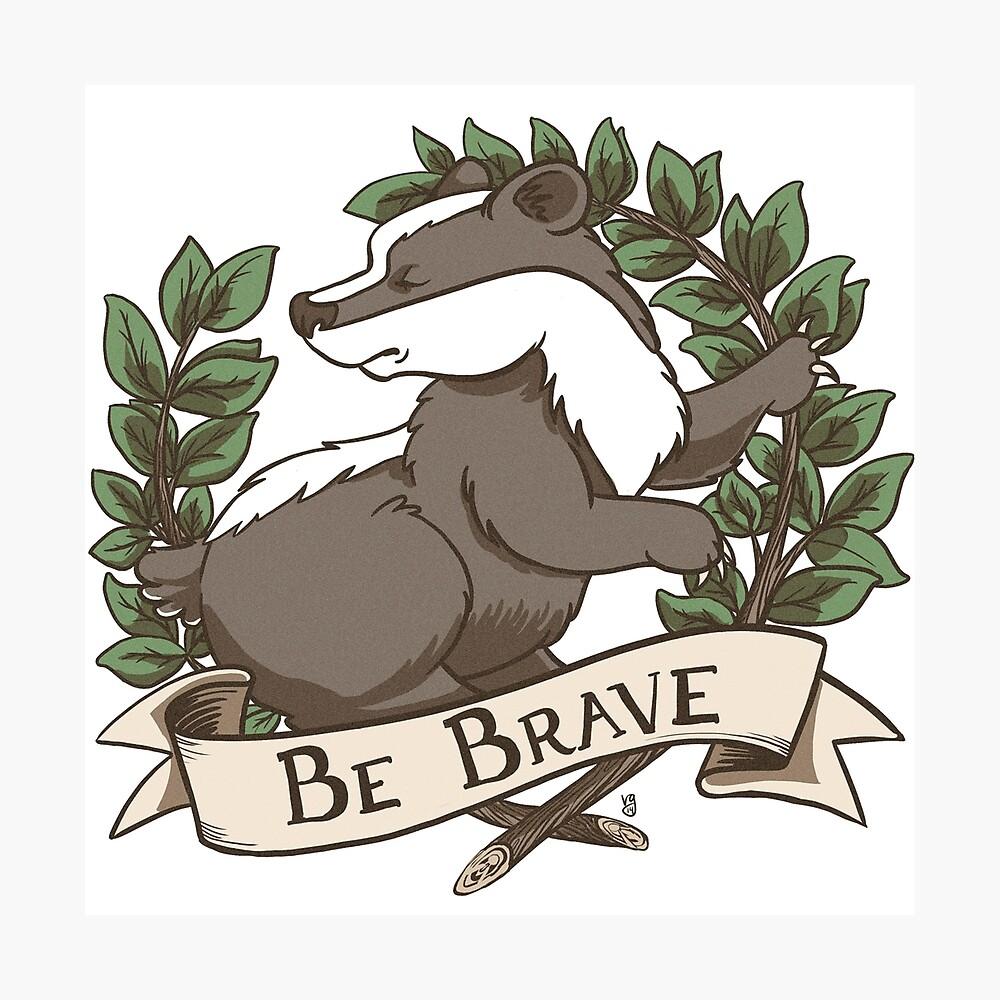 Be Brave Badger Crest Photographic Print