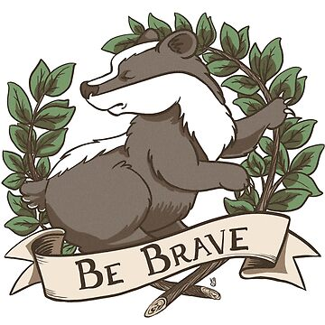 Be Brave Badger Crest by blackunicorn