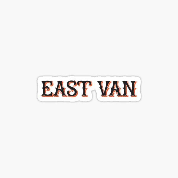 East Van Sticker