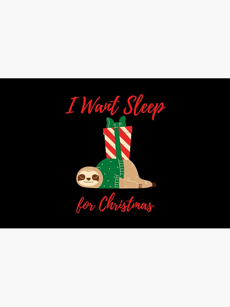 Sloth I Want Sleep for Christmas by kgerstorff