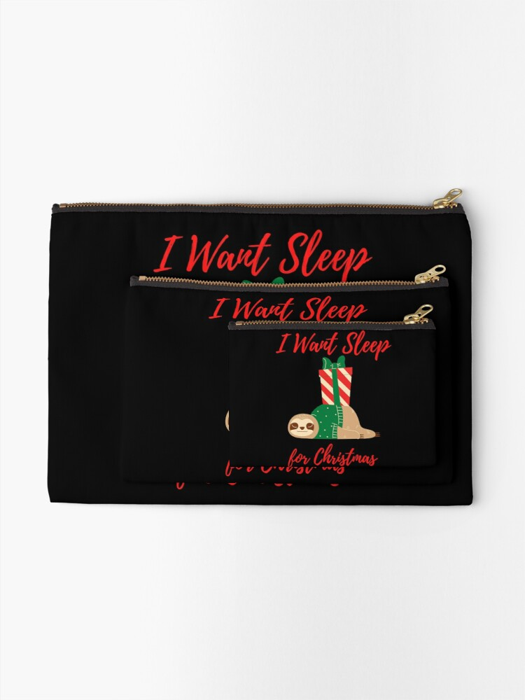Alternate view of Sloth I Want Sleep for Christmas Zipper Pouch