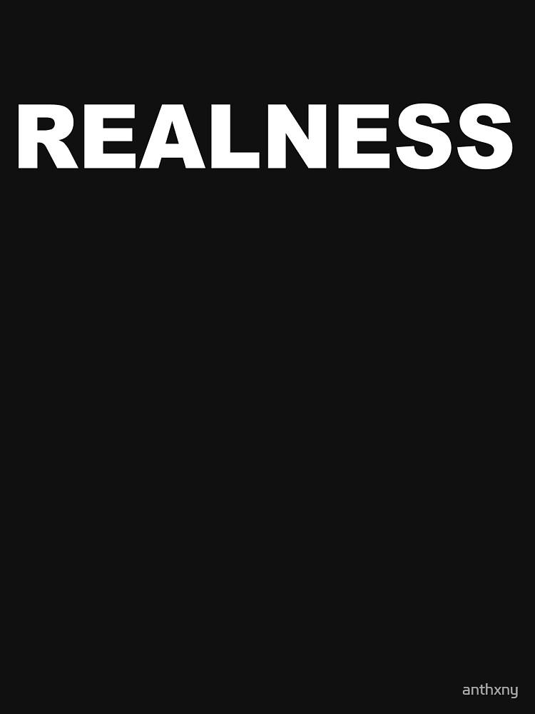 Realness by anthxny