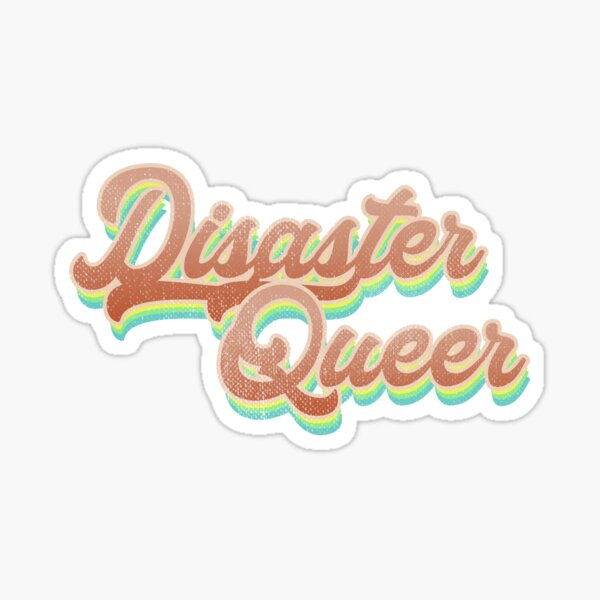Disaster Queer Retro Rainbow Glossy Sticker