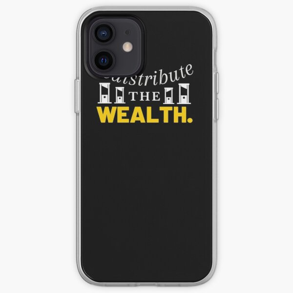 Redistribute the Wealth iPhone Soft Case