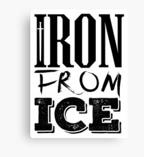 House Forrester - Iron From Ice (Black) Canvas Print