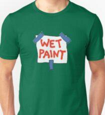 CAUTION don't touch! (wet paint) * Unisex T-Shirt