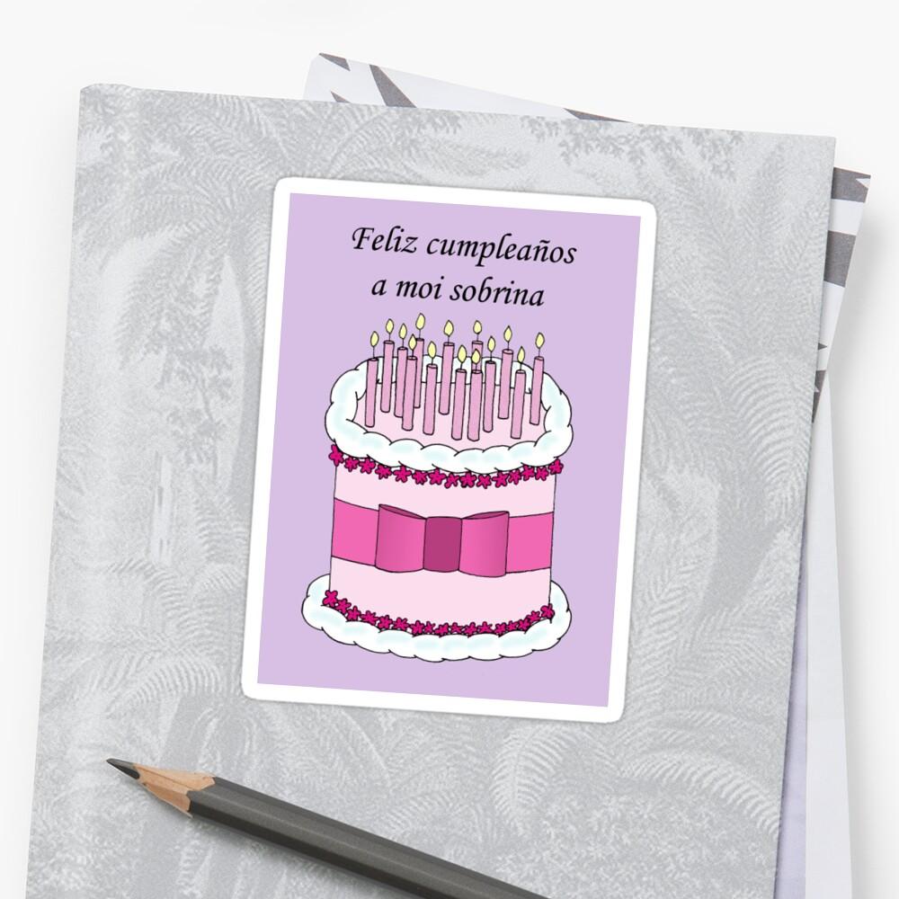 Happy Birthday Niece In Spanish Sticker By Katetaylor Redbubble