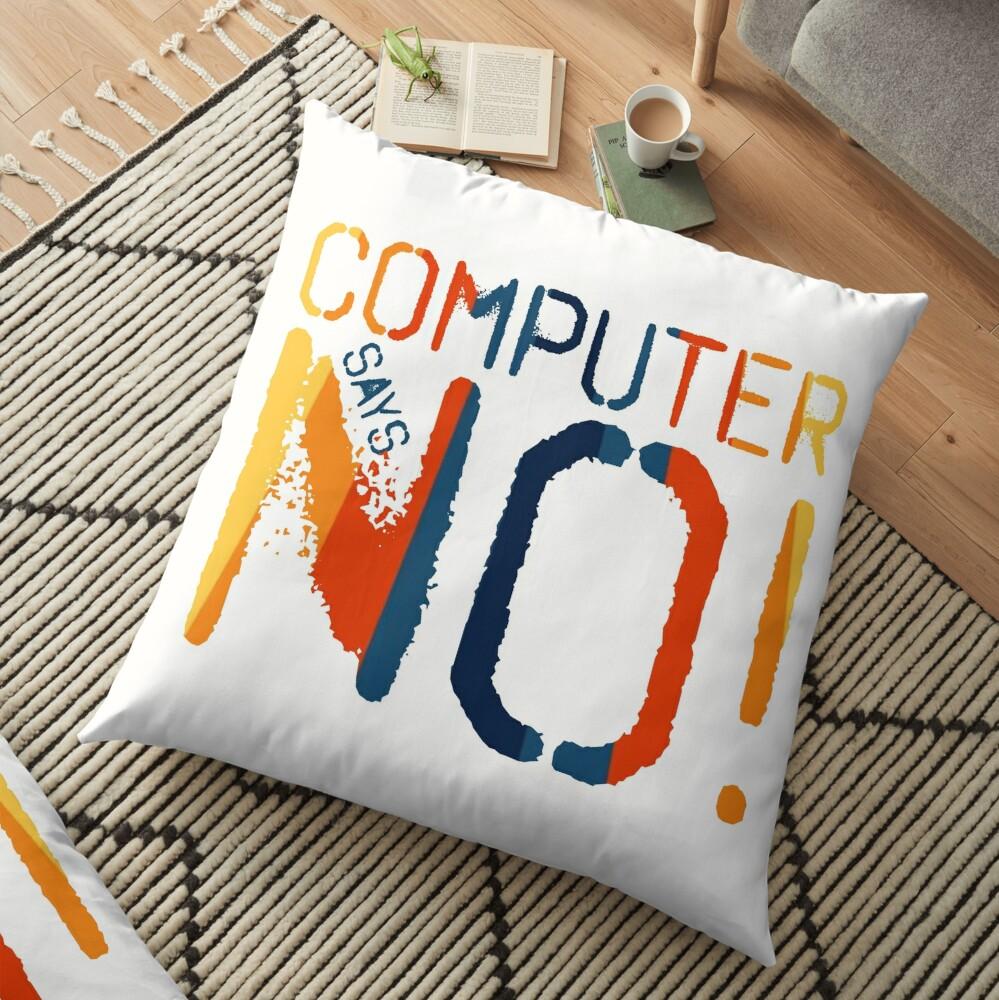 Computer says no - Retro Floor Pillow