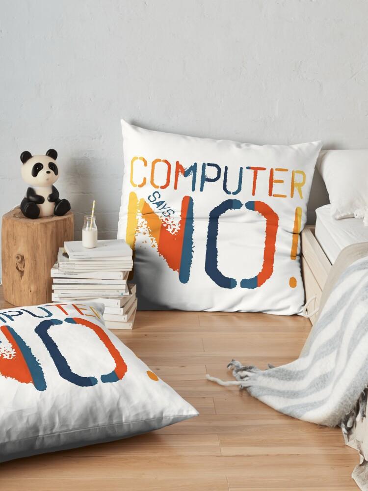 Alternate view of Computer says no - Retro Floor Pillow