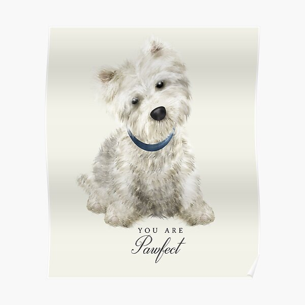 Pawfect Westie Poster