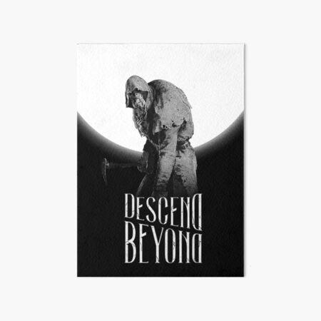 Descend Beyond Art Board Print