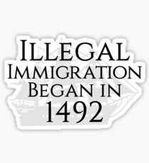 True story about immigration Sticker