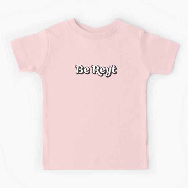 Be Reyt - Sheffield Saying B/W Kids T-Shirt
