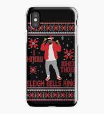 i know when those sleigh bells ring  iPhone Case/Skin