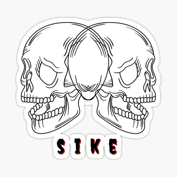 "Spooky Double laughing Skulls design ""SIKE"" Sticker"