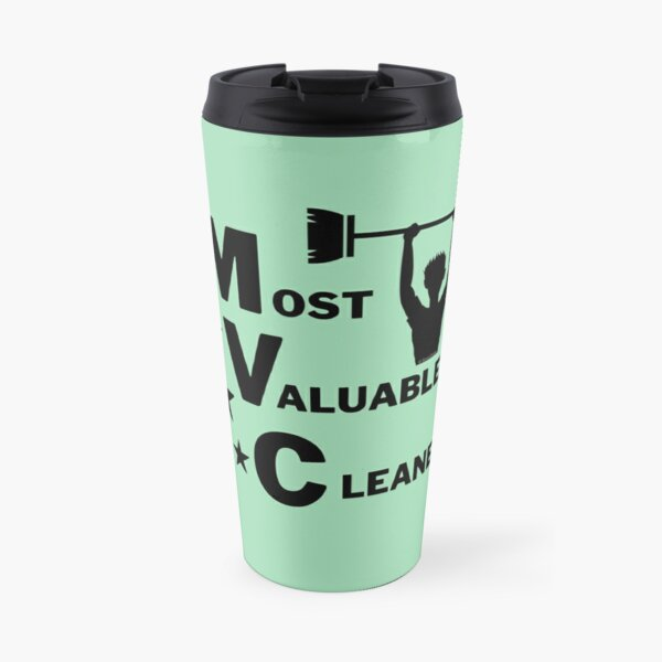 Most Valuable Cleaner Cleaning Crew Motivation Travel Mug