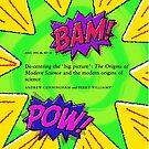 Bam! Pow! History of Science takes a hit by Orth