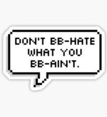 BB-Haters Sticker