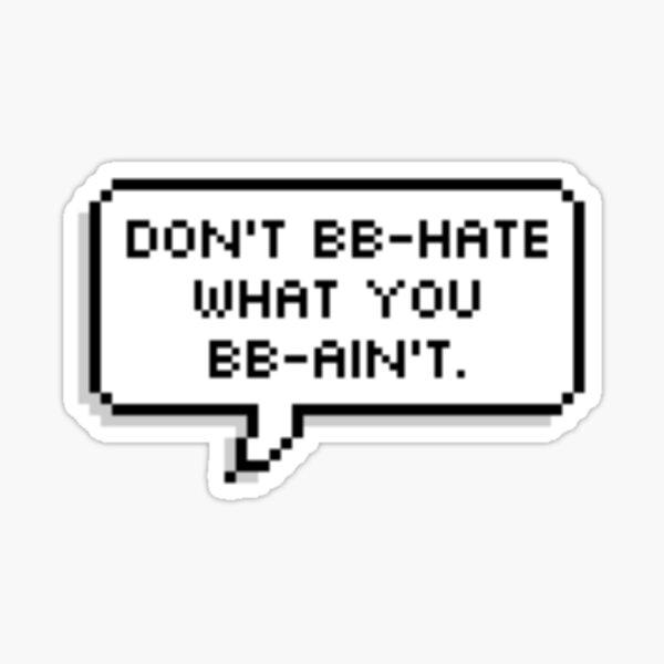 BB-Hasser Sticker