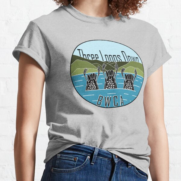 Three Loons Down; Boundary Waters  Classic T-Shirt