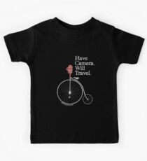Have Camera Will Travel T-shirts & Gifts Kids Tee